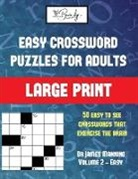 James Manning - Easy Crossword Puzzles for Adults (Vol 2): Large print game book with 50 crossword puzzles: One crossword game per two pages: All crossword puzzles co