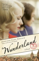 Jennifer C. Epstein, Jennifer Cody Epstein - Wunderland