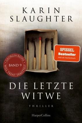 Karin Slaughter - Die letzte Witwe - Thriller