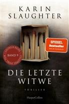 Karin Slaughter - Die letzte Witwe