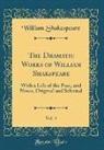 William Shakespeare - The Dramatic Works of William Shakspeare, Vol. 4