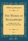 William Shakespeare - The Works of Shakespeare, Vol. 4
