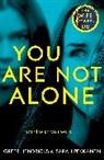 Gree Hendricks, Greer Hendricks, Sarah Pekkanen - You Are Not Alone