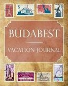 Ralph Prince - Budabest Vacation Journal: Blank Lined Budabest Travel Journal/Notebook/Diary Gift Idea for People Who Love to Travel