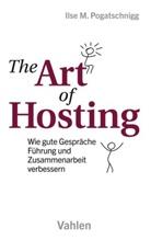 Ilse M Pogatschnigg, Ilse M. Pogatschnigg, Mischa Oliver Altmann - The Art of Hosting
