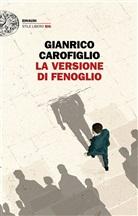 Gianrico Carofiglio - La versione di Fenoglio
