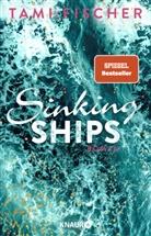 Tami Fischer - Sinking Ships