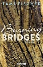 Tami Fischer - Burning Bridges
