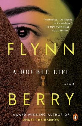 Flynn Berry - A Double Life - A Novel