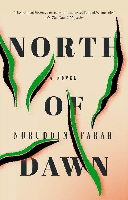 Nuruddin Farah - North of Dawn - A Novel