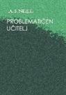Aleksander Jakopic, Alexander S. Neill - Problemati_en U_itelj