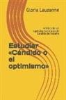 Gloria Lauzanne - Estudiar Cándido O El Optimismo: Análisis de Los Capítulos Esenciales de Candido de Voltaire