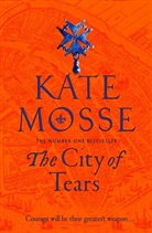 Kate Mosse, MOSSE KATE - THE CITY OF TEARS