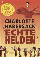 Charlotte Habersack, Nikolai Renger - Echte Helden - Feuerfalle Kran