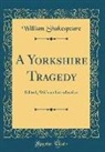 William Shakespeare - A Yorkshire Tragedy