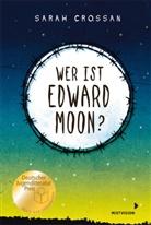 Sarah Crossan, Cordula Setsman - Wer ist Edward Moon? - Gewinner des Deutschen Jugendliteraturpreises 2020