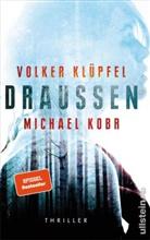 Volker Klüpfel, Michael Kobr - Draußen