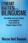 Maryse Noel Roumain - L'Enfant Haitien Et Le Bilinguisme