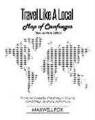 Maxwell Fox - Travel Like a Local - Map of Cienfuegos (Black and White Edition): The Most Essential Cienfuegos (Cuba) Travel Map for Every Adventure