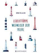 Roman Beljajew, Roman Belyaev, Thomas Weiler - Leuchttürme