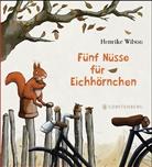 Henrike Wilson - Fünf Nüsse für Eichhörnchen