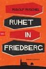 Rudolf Ruschel - Ruhet in Friedberg