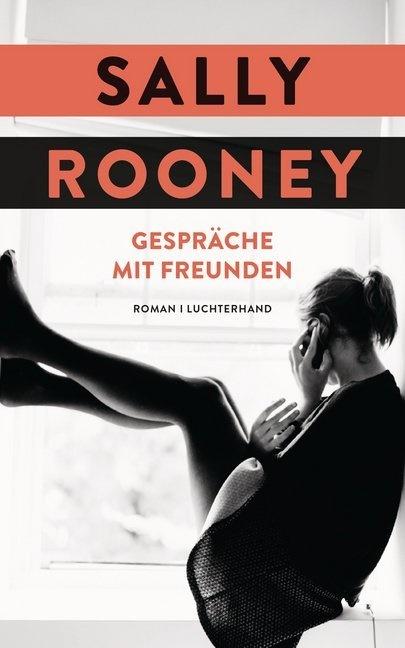 Sally Rooney - Gespräche mit Freunden - Roman