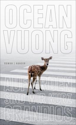 Ocean Vuong - Auf Erden sind wir kurz grandios - Roman