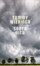Tommy Wieringa - Santa Rita