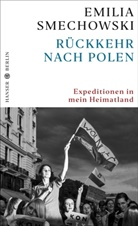 Emilia Smechowski - Rückkehr nach Polen