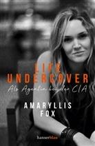 Amaryllis Fox - Life Undercover