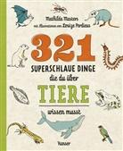 Mathilda Masters, Louize Perdieus - 321 superschlaue Dinge, die du über Tiere wissen musst