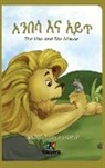 Anbesa'Na Ayit - The Lion and the Mouse - Amharic Children's Book
