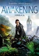 Jennifer Alice Jager - Terra - Awakening