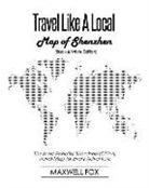 Maxwell Fox - Travel Like a Local - Map of Shenzhen (Black and White Edition): The Most Essential Shenzhen (China) Travel Map for Every Adventure