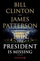 Bil Clinton, Bill Clinton, James Patterson - The President Is Missing