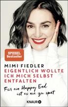 Mimi Fiedler - Eigentlich wollte ich mich selbst entfalten