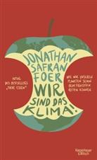 Jonathan Safran Foer, Stefanie Jacobs, Jan Schönherr, Jan Schönherr - Wir sind das Klima!