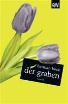 Herman Koch, Christiane Kuby, Herbert Post - Der Graben