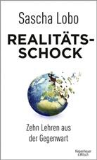 Sascha Lobo - Realitätsschock