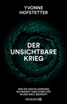 Yvonne Hofstetter - Der unsichtbare Krieg