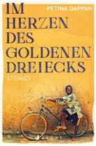 Petina Gappah - Im Herzen des Goldenen Dreiecks