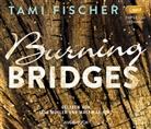 Tami Fischer, Matthias Hinz, Lisa Müller - Burning Bridges, 1 MP3-CD (Hörbuch)
