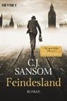 C J Sansom, C. J. Sansom, Christopher J. Sansom - Feindesland