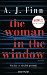 A J Finn, A. J. Finn - The Woman in the Window - Was hat sie wirklich gesehen?