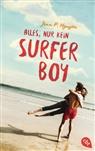 Jenn P Nguyen, Jenn P. Nguyen - Alles, nur kein Surfer Boy