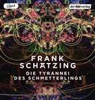 Frank Schätzing, Sascha Rotermund - Die Tyrannei des Schmetterlings, 2 Audio-CD, (Hörbuch)