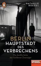 Nathalie Boegel - Berlin - Hauptstadt des Verbrechens