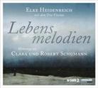 Elke Heidenreich, Elke Heidenreich - Lebensmelodien - Hommage an Clara und Robert Schumann, 1 Audio-CD (Hörbuch)