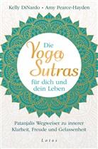 Kell DiNardo, Kelly Dinardo, Amy Pearce-Hayden - Die Yoga-Sutras für dich und dein Leben
